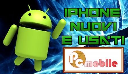 iPhone nuovi e usati